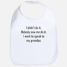 I Want To Speak To My Grandpa Bib