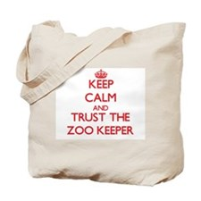 Keep Calm and Trust the Zoo Keeper Tote Bag