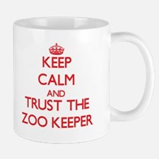 Keep Calm and Trust the Zoo Keeper Mugs