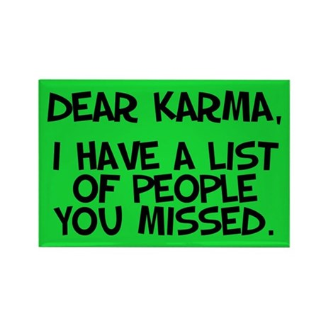 Dear Karma... s Magnets