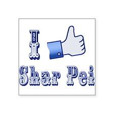 "Thumbs Up, I Like Shar Pei Square Sticker 3"" x 3"""