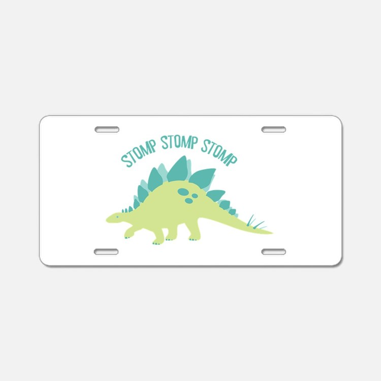 Stomp Stomp Stomp Aluminum License Plate