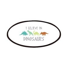 I Believe In Dinosaurs Patches