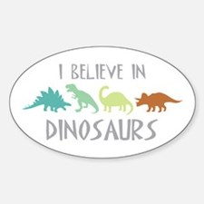 I Believe In Dinosaurs Decal