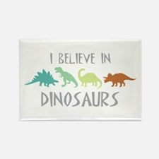I Believe In Dinosaurs Magnets
