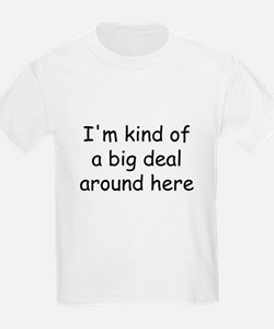 big deal.jpg T-Shirt