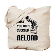 Reload To Succeed Tote Bag