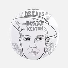 "Screen Dreams of Buster Keaton 3.5"" Button"