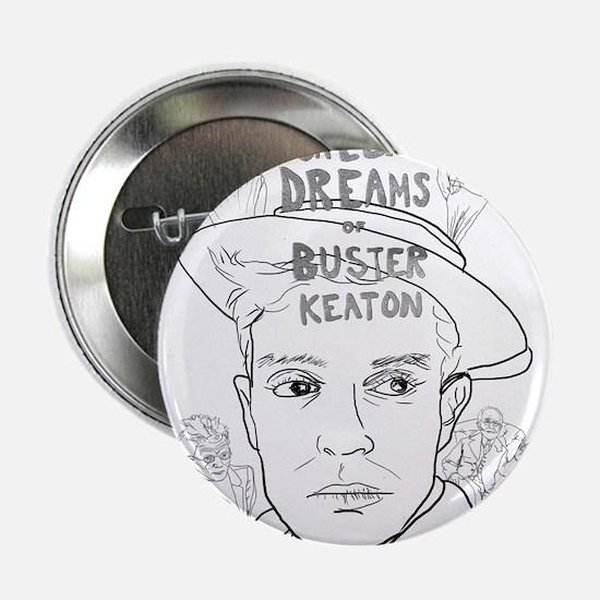 "Screen Dreams of Buster Keaton 2.25"" Button"