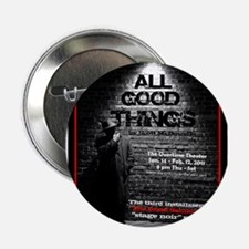 """All Good Things 2.25"""" Button"""