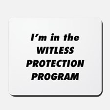 Witless Protection 1 Mousepad