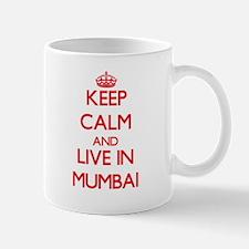 Keep Calm and Live in Mumbai Mugs