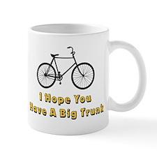 I Hope You Have A Big Trunk Mugs