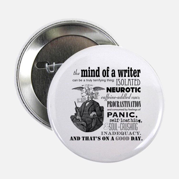 """The Mind Of A Writer 2.25&Quot; 2.25"""" Button"""