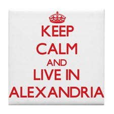 Keep Calm and Live in Alexandria Tile Coaster