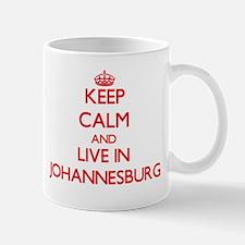 Keep Calm and Live in Johannesburg Mugs