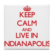 Keep Calm and Live in Indianapolis Tile Coaster