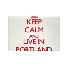 Keep Calm and Live in Portland Magnets