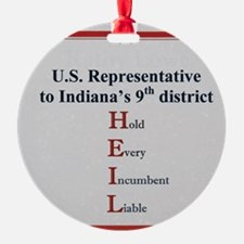 Hold Every Incumbent liable Ornament