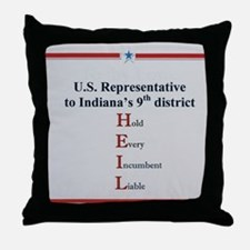 Hold Every Incumbent liable Throw Pillow