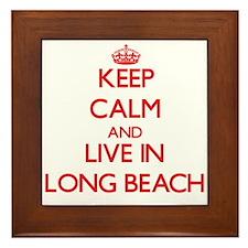 Keep Calm and Live in Long Beach Framed Tile