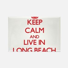 Keep Calm and Live in Long Beach Magnets