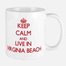 Keep Calm and Live in Virginia Beach Mugs