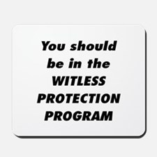 Witless Protection 2 Mousepad