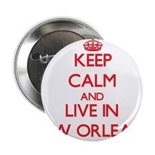 """Keep Calm and Live in New Orleans 2.25"""" Button"""