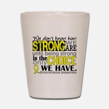 How Strong We Are Endometriosis Shot Glass