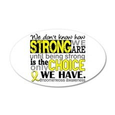 How Strong We Are Endometrio 20x12 Oval Wall Decal