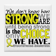 How Strong We Are Endometriosis Tile Coaster