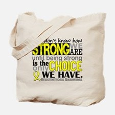 How Strong We Are Endometriosis Tote Bag