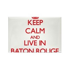 Keep Calm and Live in Baton Rouge Magnets