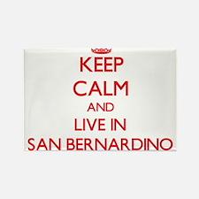Keep Calm and Live in San Bernardino Magnets