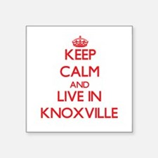 Keep Calm and Live in Knoxville Sticker
