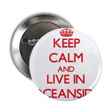 """Keep Calm and Live in Oceanside 2.25"""" Button"""
