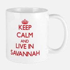 Keep Calm and Live in Savannah Mugs