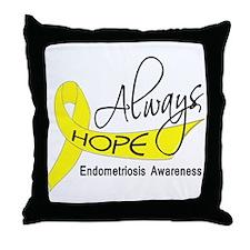 Always Hope Endometriosis Throw Pillow
