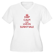 Keep Calm and Live in Sunnyvale Plus Size T-Shirt