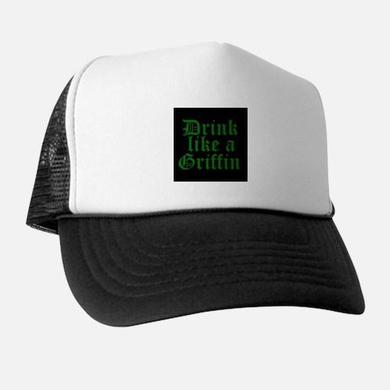 Drink Like A Griffin Trucker Hat