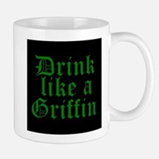 Drink Like A Griffin Mugs