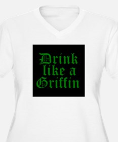 Drink Like A Griffin Plus Size T-Shirt
