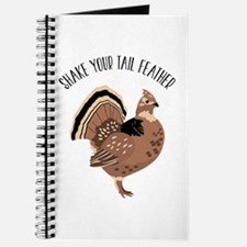 SHAKE YOUR TAIL FEATHER Journal