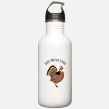 SHAKE YOUR TAIL FEATHER Water Bottle