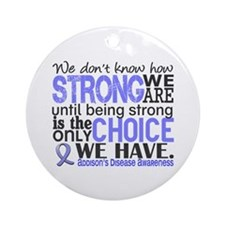 How Strong We Are Addison's Ornament (Round)