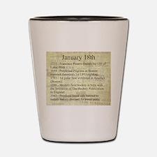 January 18th Shot Glass