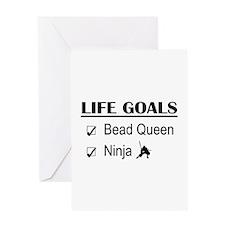 Bead Queen Ninja Life Goals Greeting Card