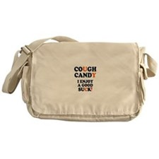 COUGH CANDY - I ENJOY A GOOD SUCK! Messenger Bag