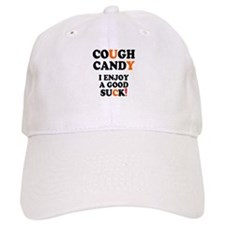 COUGH CANDY - I ENJOY A GOOD SUCK! Baseball Cap